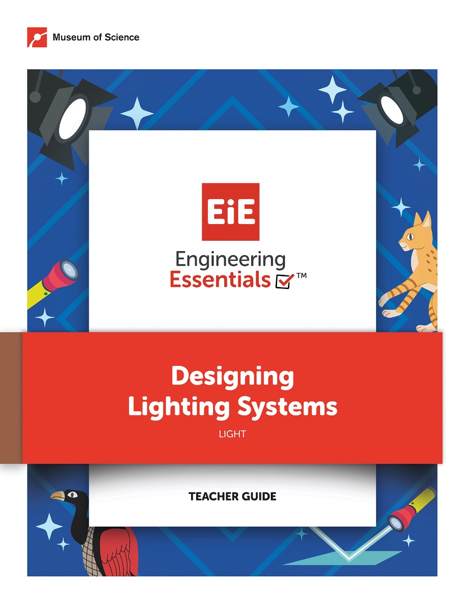 Cover Image: Engineering Essentials. Designing Lighting Systems. Light. Teacher Guide