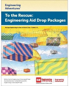To the Rescue: Engineering Aid Drop Packages Virtual Learning Edition