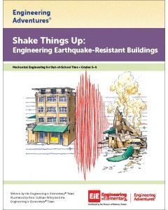 Shake Things Up: Engineering Earthquake-Resistant Buildings Virtual Learning Edition