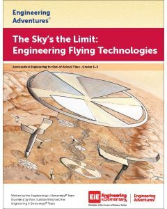 The Sky's the Limit: Engineering Flying Technologies Virtual Learning Edition